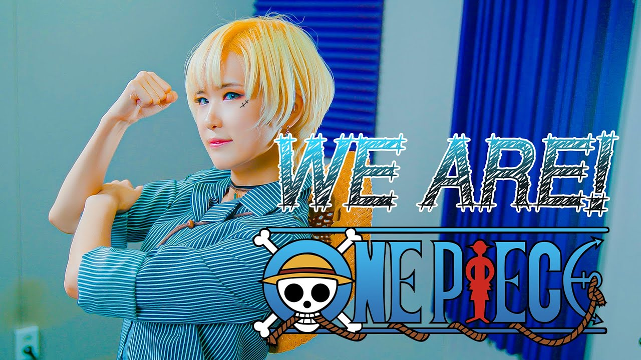 ONE PIECE We are! Covered by aLf - YouTube