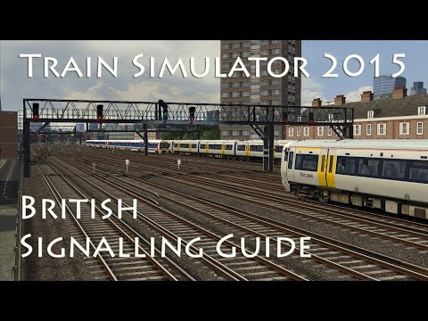 Train Simulator 2015 - British Signalling Guide