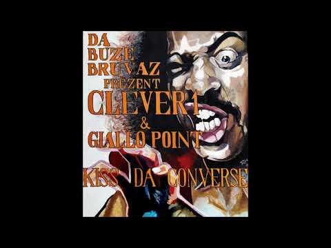 Clever1 & Giallo Point - Kiss Da Converse