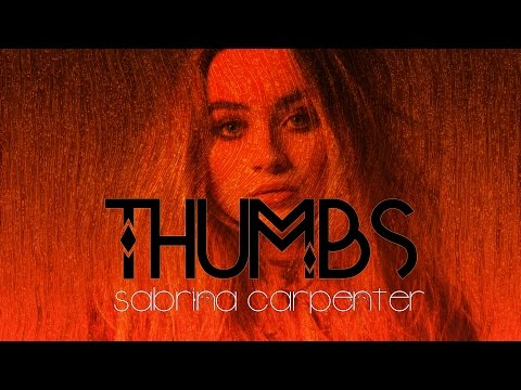 Sabrina Carpenter - Thumbs (Lyrics)