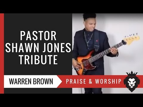 Pastor Shawn Jones & The Believers Tribute | Warren Brown