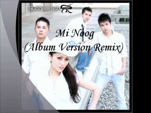 Suddenrush - Mi Noog (Album Version Remix) [HQ]