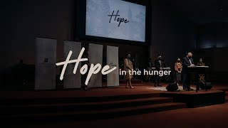 Hope Series: Hope in the Hunger