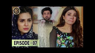Woh Mera Dil Tha Episode 7 - Sami Khan - Madiha Imam - Top Pakistani Drama