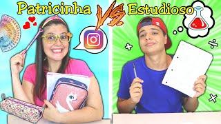 PATRICINHA VS ESTUDIOSO NA ESCOLA - O aluno inteligente !!