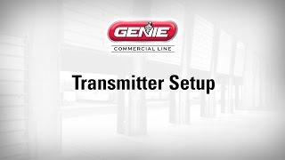 Transmitter Setup (Genie Commercial Line)