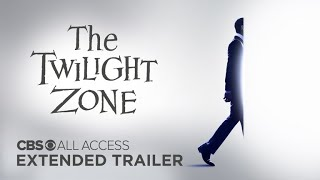 The Twilight Zone - Extended Trailer | CBS All Access