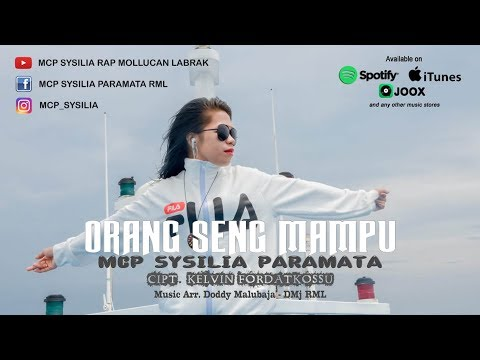 ORANG SENG MAMPU - MCP SYSILIA ( Official Audio ) Full [HD] Cipt. Kelvin Fordatkossu 2019