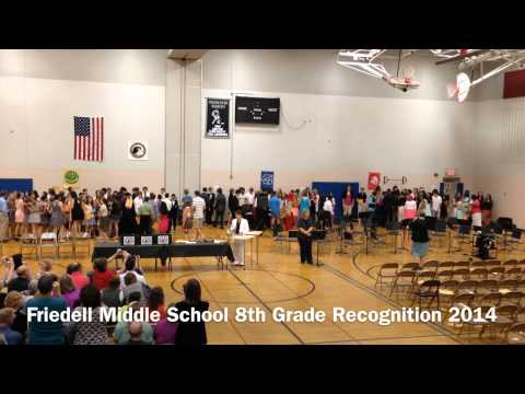 Friedell Middle School 8th Grade Recognition 2014