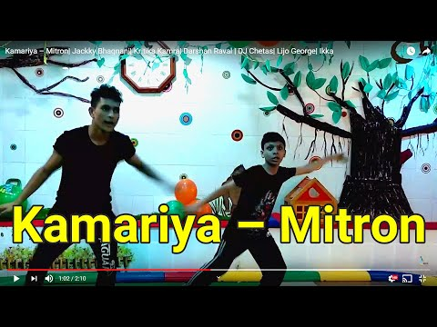 Kamariya €� Mitron  Jackky Bhagnani  Kritika Kamra  Darshan Raval   DJ Chetas  Lijo George  Ikka