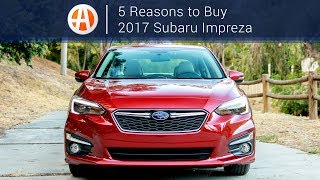 2017 Subaru Impreza | 5 Reasons to Buy | Autotrader