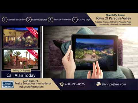 Paradise Valley Arizona • Selling or Buying A Luxury Home or Mansion?