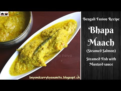 Bengali Bhapa Maach Recipe   Indian Salmon Recipe   Steamed Fish In Mustard Sauce