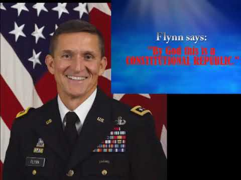 """General Flynn: """"By God this is a CONSTITUTIONAL REPUBLIC."""""""