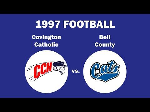 1997 Covington Catholic vs. Bell County High School (Playoffs)