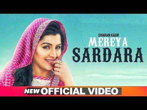 Mereya Sardara (Official Video) | Sharan Kaur | Latest Punjabi Songs 2019 | Speed Records