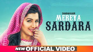 Mereya Sardara (Official Video) | Sharan Kaur | Latest Punjabi Songs 2019 | Speed Records