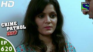 Crime Patrol - क्राइम पेट्रोल सतर्क -Chaalbaaz - Episode 620 - 14th February, 2016