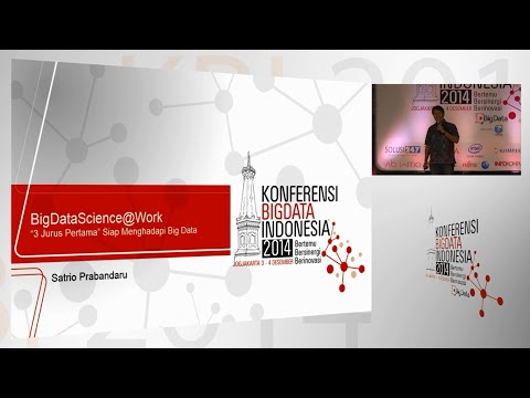 """BIG DATA SCIENCE At WORK"" - Satrio Prabandaru"