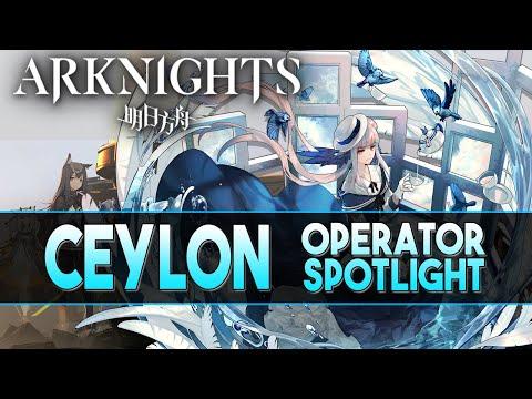 """【明日方舟/Arknights】""""Ceylon"""" Review + Demonstration - Arknights Operator Spotlight"""
