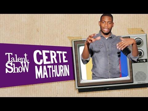 CERTE MATHURIN - Talent Show