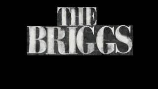 The Briggs - Insane