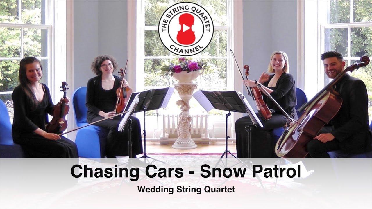 Chasing Cars Snow Patrol Wedding String Quartet