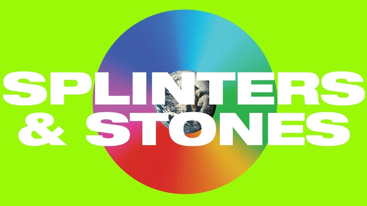 Splinters and Stones Lyric Video -- Hillsong UNITED