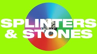 Play Splinters and Stones