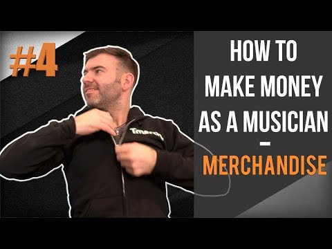 HOW TO MAKE MONEY FROM MERCHANDISE - BAND ADVICE