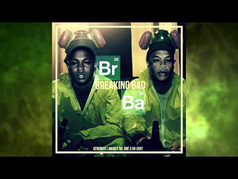 Kendrick Lamar, Dr Dre & 50 Cent - Breaking Bad (Audio)