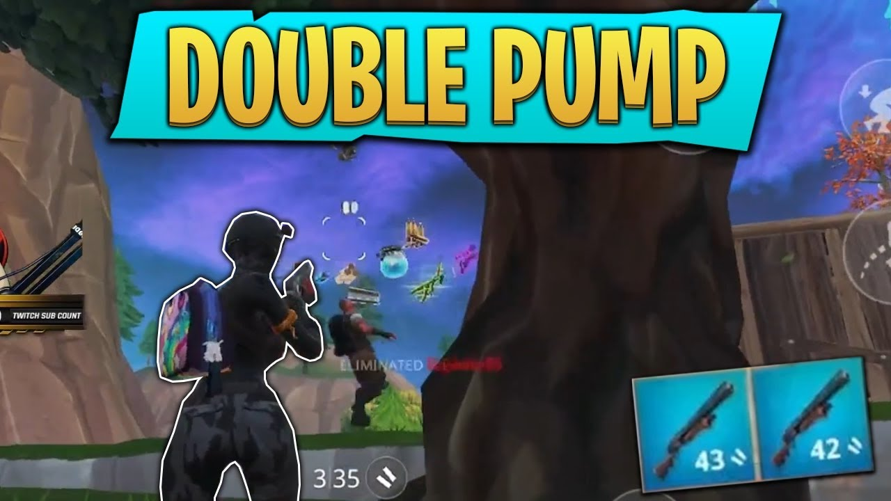 Double Pump In Fortnite Mobile Is Over Powered
