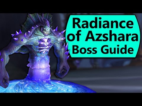 Radiance of Azshara Guide - Normal/Heroic Radiance of Azshara Eternal Palace Boss Guide