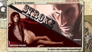 Stroke l Twisted short film l IFC