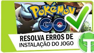 Como resolver os erros do Pokemon GO