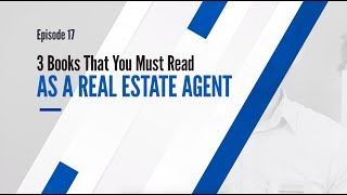 3 Books You Must Read as a Real Estate Agent | GHR Careers Ep. 17