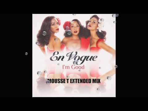 En Vogue - I'm Good (Mousse T Extended Mix)