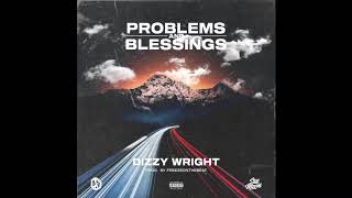 Dizzy Wright Problems and Blessings.mp3