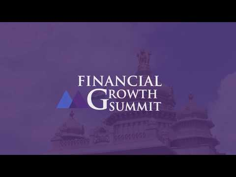 EVENT : Financial Growth Summit - Bangalore - Video coverage