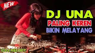 Download DJ UNA PALING KEREN 2020 BREAKBEAT BIKIN MELAYANG