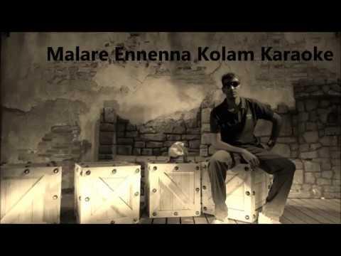 Malare Ennena Kolam Karaoke