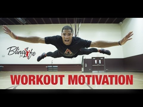 Basketball Workout Motivation – Blind For Life (PART TWO)