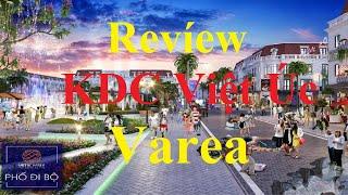 Đánh Giá Khu Đô Thị Việt Úc Varea - Asaka Riverside Full Video