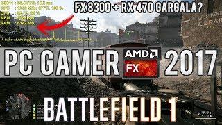 PC GAMER AMD FX 2017 - Configurações de Overclock e Gameplay em BF1 Multiplayer (FX 8300/RX 470 4GB)
