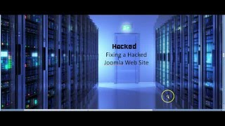 Fixing a hacked Joomla web site(, 2016-01-22T00:39:19.000Z)