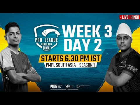 [Hindi] PMPL South Asia Day 2 W 3 | PUBG MOBILE Pro League S1