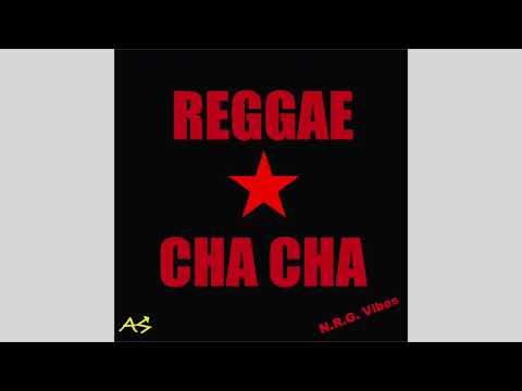 Marcus N.R.G. Vibes Reggae Cha Cha