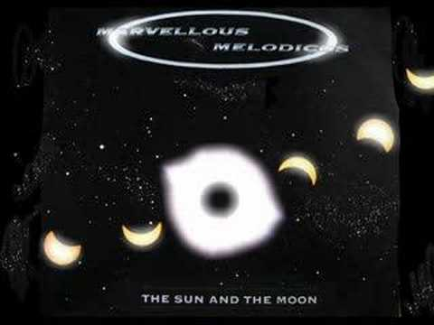 The sun and the moon - Marvellous Melodicos (1994)