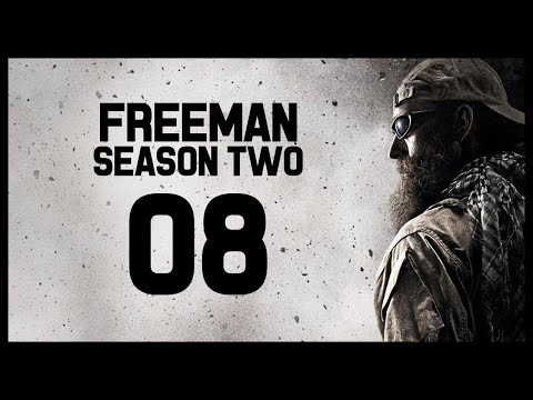 Freeman Guerrilla Warfare Gameplay Part 8 (BANDITRY SEASON TWO)
