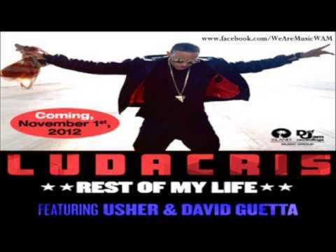 Ludacris feat  Usher & David Guetta   Rest of My Life Radio Edit